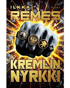 REMES ILKKA: KREMLIN NYRKKI