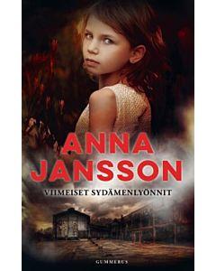 JANSSON ANNA: VIIMEISET SYDÄMENLYÖNNIT