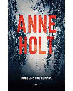 HOLT ANNE: KUOLEMATON KUNNIA
