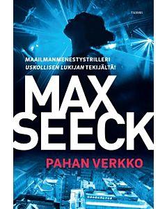 SEECK MAX: PAHAN VERKKO