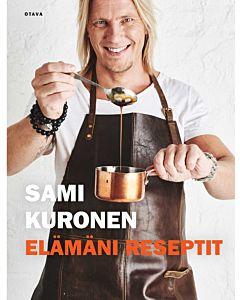 ELÄMÄNI RESEPTIT, SAMI KURONEN