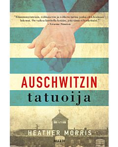 MORRIS HEATHER: AUSCHWITZIN TATUOIJA