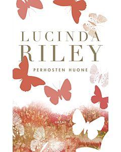 RILEY LUCINDA: PERHOSTEN HUONE