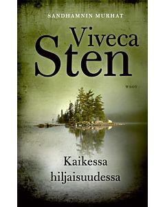 STEN VIVECA: KAIKESSA HILJAISUUDESSA