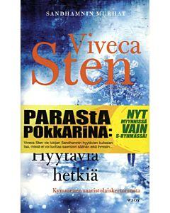 STEN VIVECA: HYYTÄVIÄ HETKIÄ